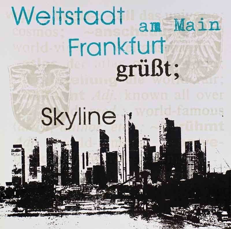 Frankfurt am Main Quadrat Weltstadt